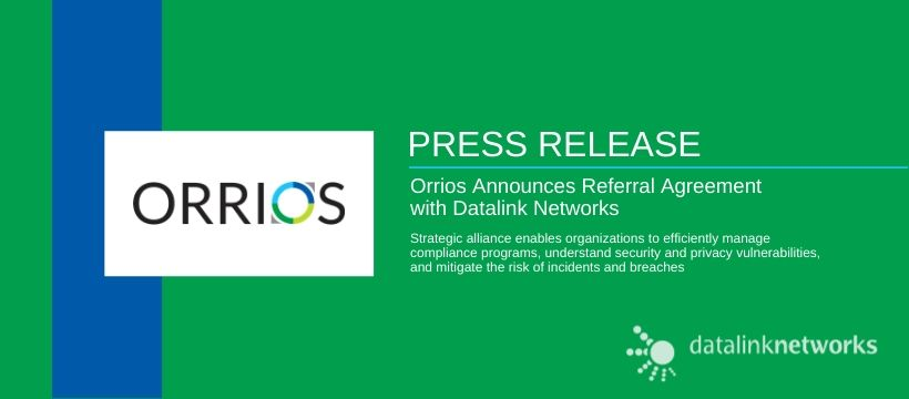 Orrios Announces Referral Agreement with Datalink Networks