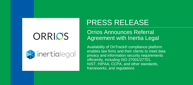 Orrios Announces Referral Agreement with Inertia Legal