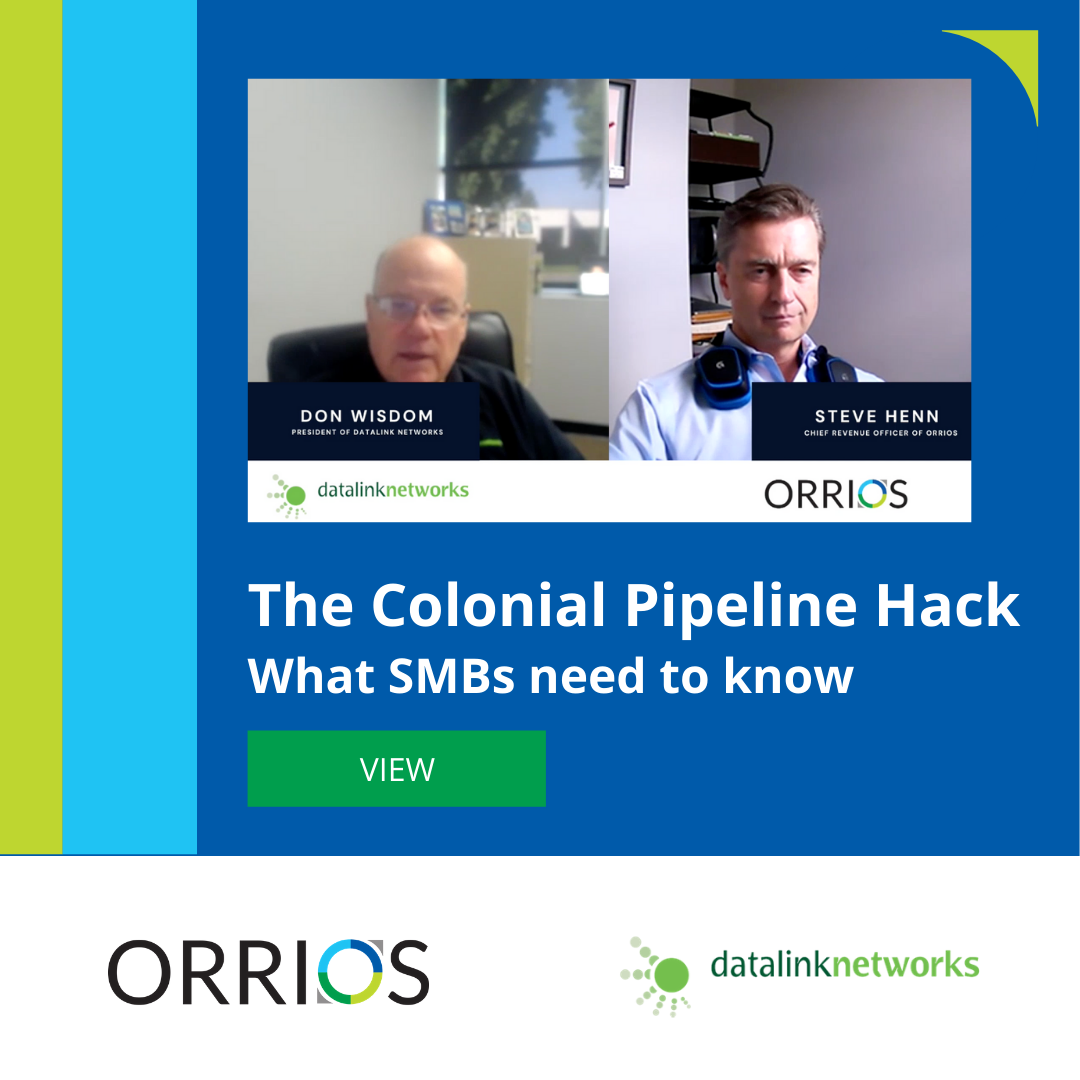 The Colonial Pipeline Hack: What Small and Mid-Sized Businesses Need to Know